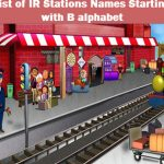 List of IR Stations Names Starting with B alphabet