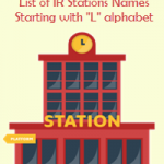 List of IR Stations Names Starting with L alphabet