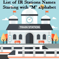 List of IR Stations Names Starting with M alphabet
