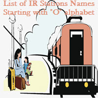 List of IR Stations Names Starting with O alphabet