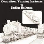 Centralised Training Institutes of Indian Railways