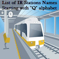 List of IR Stations Names Starting with Q alphabet